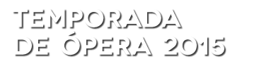 TEMPORADA DE ÓPERA 2014