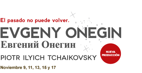 YEVGENY ONYEGIN - PIOTR ILYICH TCHAIKOVSKY