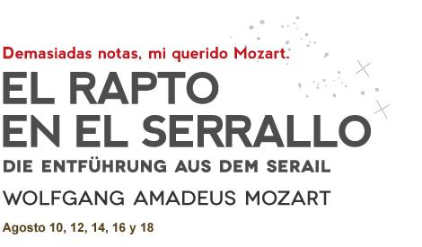 EL RAPTO DEL SERRALLO - WOLFGANG AMADEUS MOZART